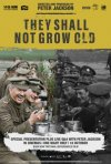 Locandina di They Shall Not Grow Old