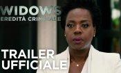 Widows - Eredità Criminale - Trailer Italiano