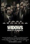Locandina di Widows - Eredità criminale