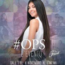 Locandina di #Ops - L'evento