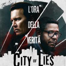 Locandina di City of Lies - L'ora della verità
