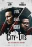 City of Lies - L'ora della verità