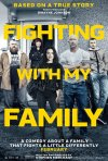 Locandina di Fighting with My Family