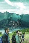 Quando gli eroi volano