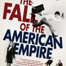 Locandina di The Fall of the American Empire