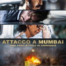 Locandina di Attacco a Mumbai - Una vera storia di coraggio