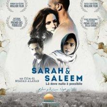 Locandina di Sarah & Saleem - La' dove nulla è possibile