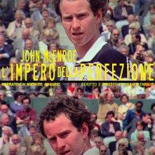 Locandina di John Mcenroe - L'Impero della Perfezione