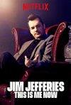 Locandina di Jim Jefferies: This Is Me Now