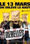 Locandina di Rebelles