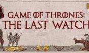 Il Trono di Spade 8: The Last Watch, stasera su Sky Atlantic il documentario sulla serie!