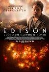 Locandina di Edison - L'uomo che illuminò il mondo