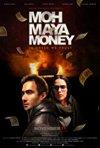 Locandina di Moh Maya Money