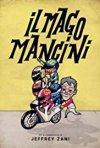 Locandina di Il mago Mancini