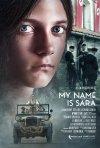 Locandina di My Name Is Sara