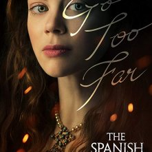 Locandina di The Spanish Princess