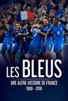 Locandina di Les Bleus - Une autre histoire de France, 1996-2016