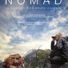 Locandina di Nomad: In cammino con Bruce Chatwin